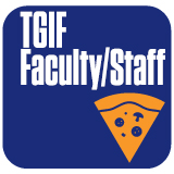 TGIF - Faculty and Staff