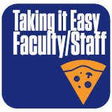 Taking It Easy - Faculty and Staff